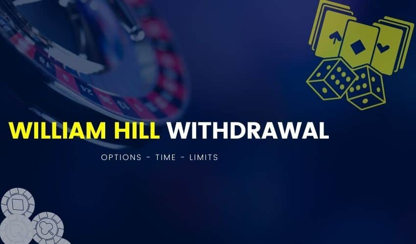 William Hill Withdrawal
